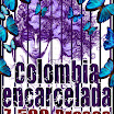 Colombia, amargo 'record' en presos políticos: 7.500 personas encarceladas para callar sus voces. Urge solidaridad internacional