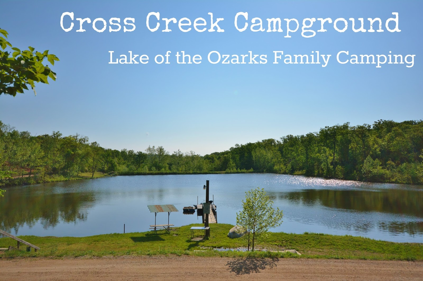 Cross Creek Campground is a great full service #camping location in Lake of the Ozarks, with loads of activities for kids. #familycamping #travel #70DayRoadTrip