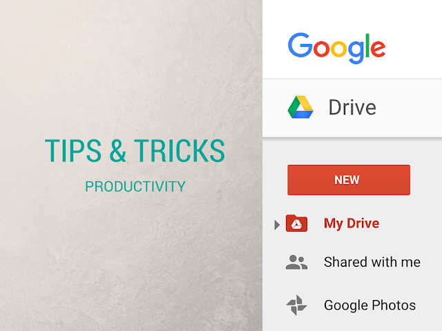 Useful Google Drive Tricks & Tips to make best use of it