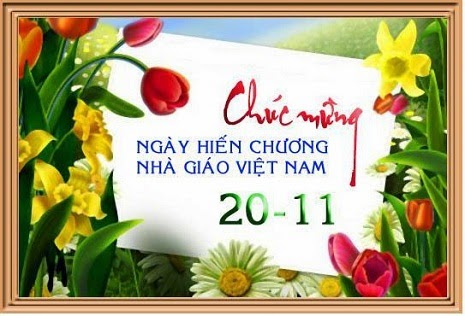 Chúc mừng ngày Nhà giáo Việt Nam 20-11-2013