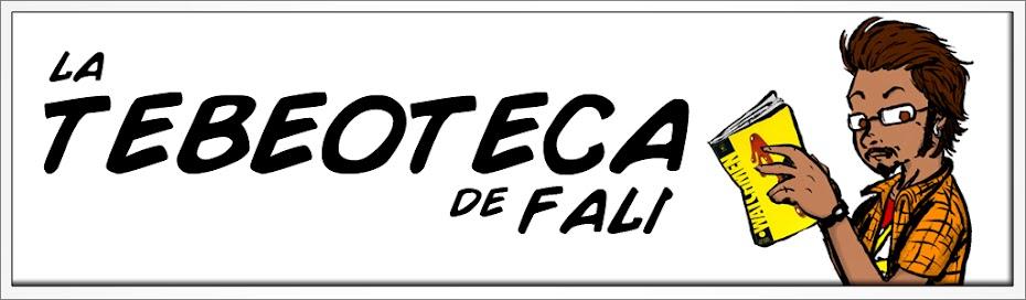 la TEBEOTECA de FALI