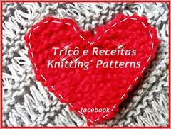 Grupo Trico e Receitas - Knitting' Patterns