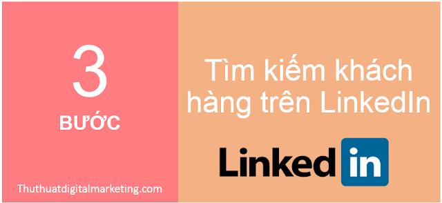 tim-khach-hang-mang-xa-hoi-LinkedIn