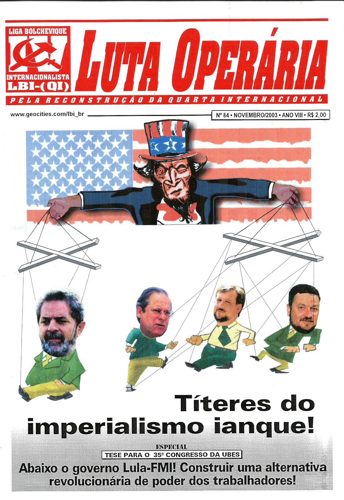 LEIA A EDIÇÃO DO JORNAL LUTA OPERÁRIA Nº 84, NOVEMBRO/2003