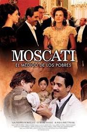 Ver Moscati: El médico de los pobres (2007) Online