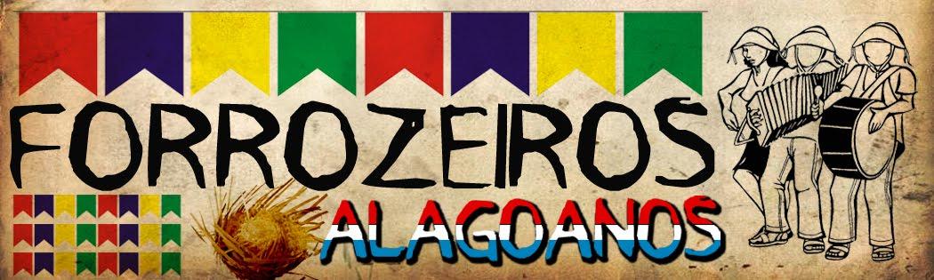 Forrozeiros Alagoanos - O Portal de Forró das Alagoas