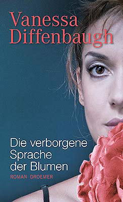 buchbewertungen die verborgene sprache der blumen vanessa diffenbaugh. Black Bedroom Furniture Sets. Home Design Ideas