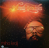 Miha Kralj - Andromeda (1980)
