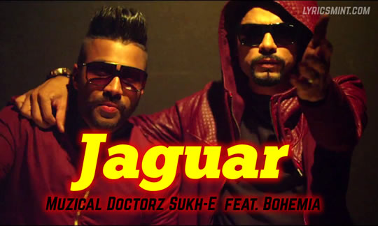 Jaguar by Bohemia & SukhE