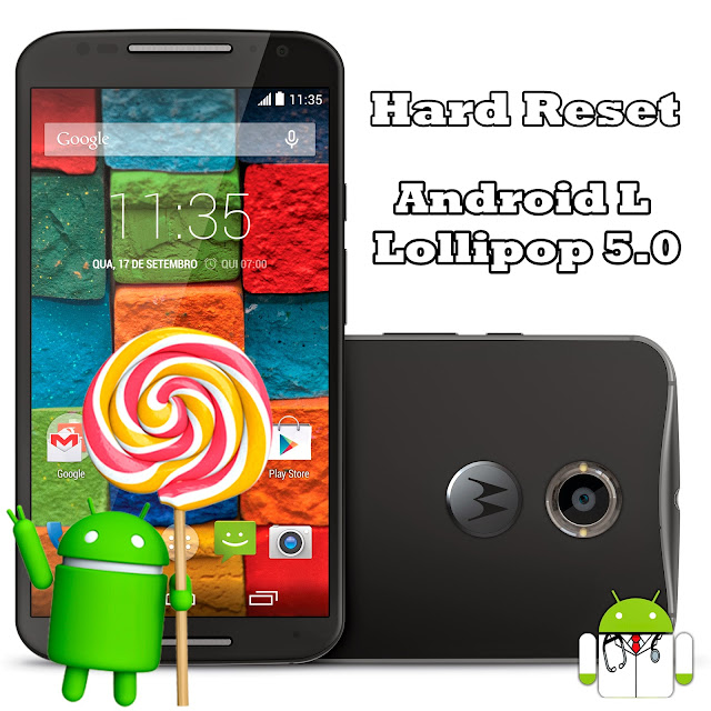 Hard Reset no Moto G e Moto X no Android Lollipop 5.0+