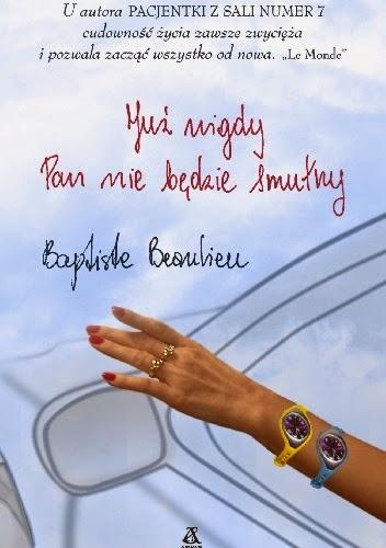 """117. """"Już nigdy Pan nie będzie smutny"""" Baptiste Beaulieu"""