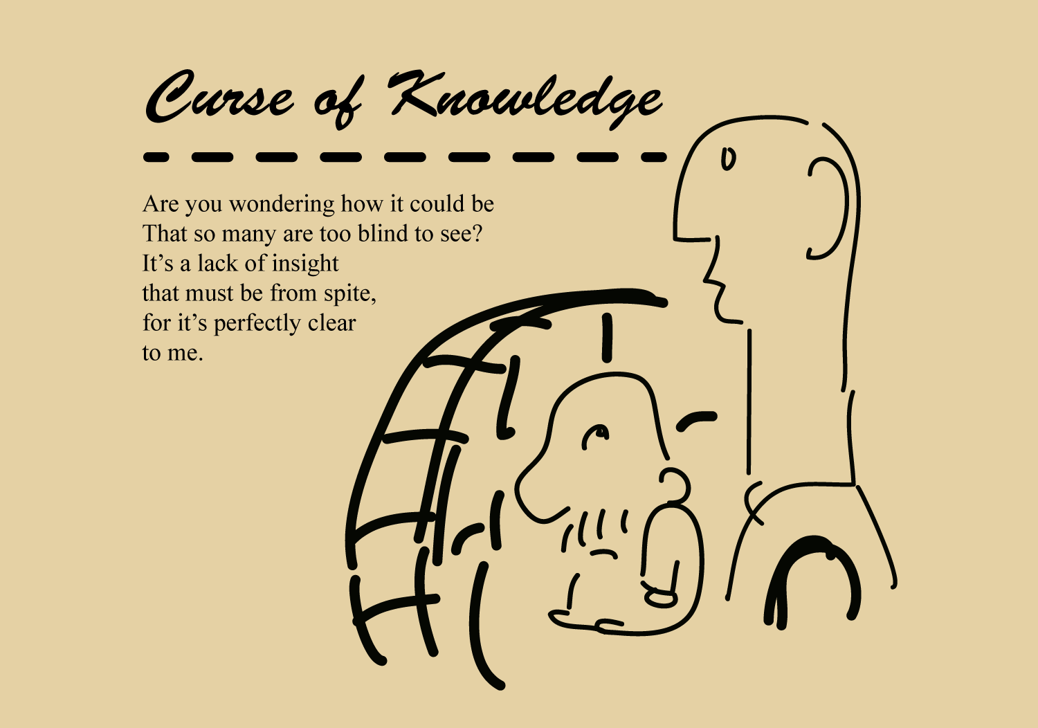 Curse of Knowledge - Cognitive Bias Parade - by Jim Gill