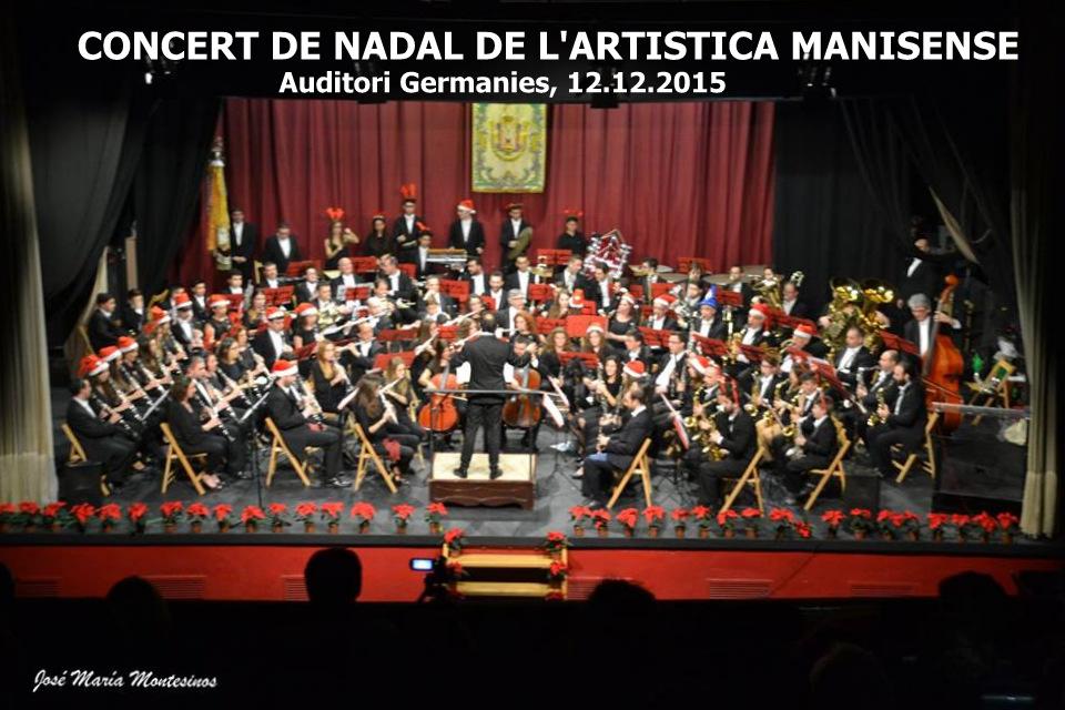 12.12.15 CONCIERTO DE NAVIDAD DE LA ARTÍSTICA MANISENSE EN EL AUDITORIO