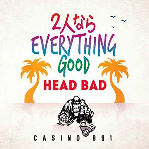 [Single] HEAD BAD – 2人ならEVERYTHING GOOD (2015.06.17/MP3/RAR)