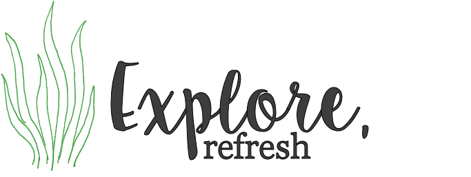 Explore, Refresh