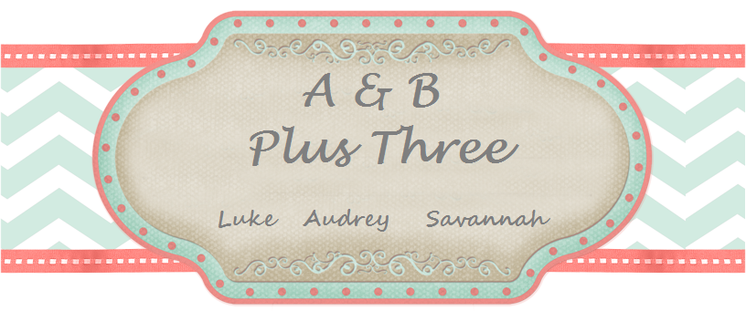A & B Plus Three