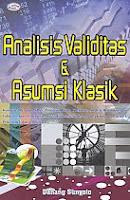 AJIBAYUSTORE Judul Buku : Analisis Validitas & Asumsi Klasik Pengarang : Danang Sunyoto Penerbit : Gava Media