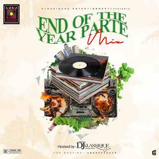 MIXTAPE: DJ Klassique End Of The Year Parte Mix