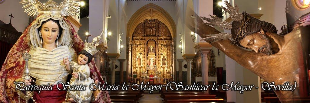 Parroquia de Santa María la Mayor de Sanlúcar la Mayor (Sevilla)