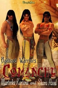 Comanche by Marteeka Karland and Shara Azod