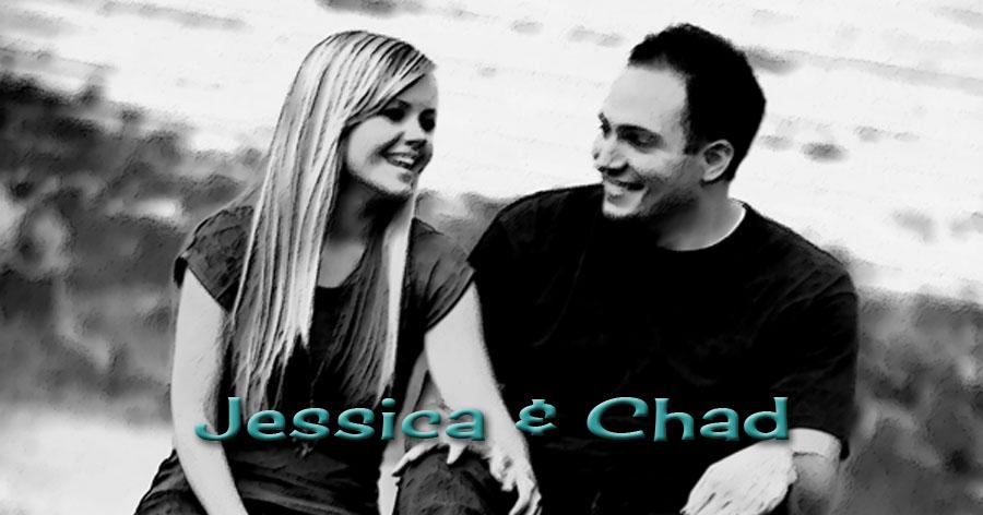 Chad and Jessica