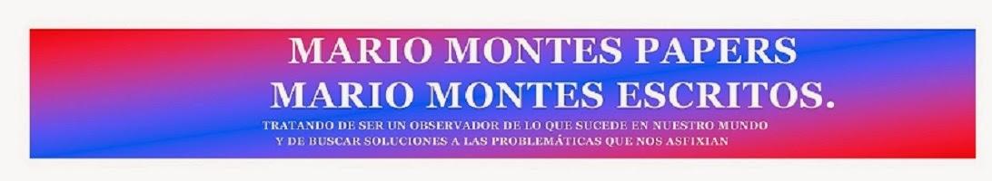Mario Montes Papers                                            Mario Montes Escritos.