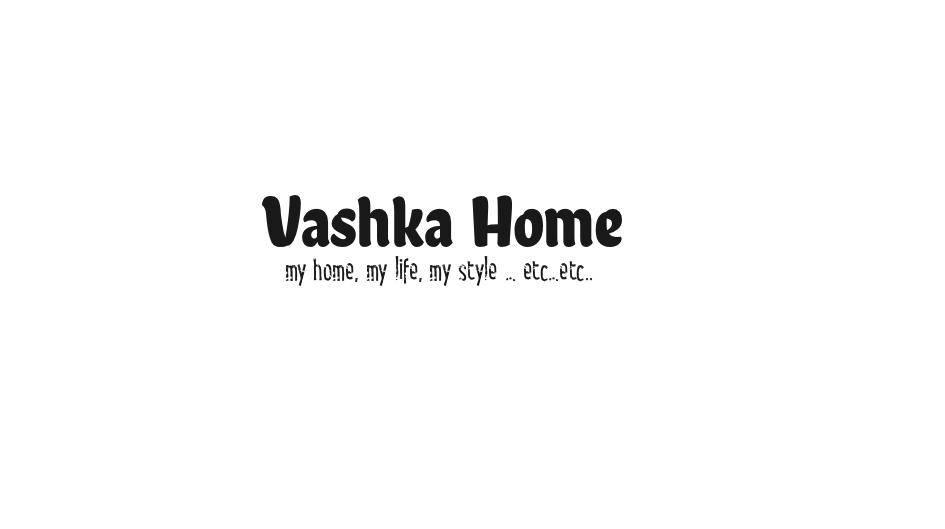Vashka Home
