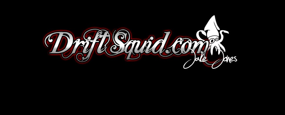 DRIFTSQUID        **Its a lifestyle not a hobby**