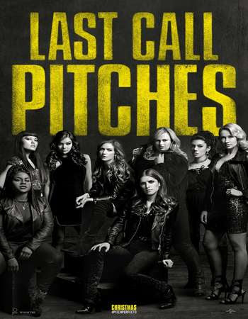 Poster Of Hollywood Film Watch Online Pitch Perfect 3 2017 Full Movie Download Free Watch Online 300MB