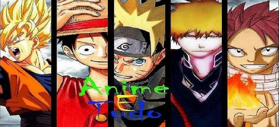 Anime e tudo