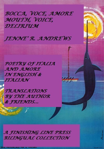 Bocca, Voce, Delirio - Poems of Italy and Amore
