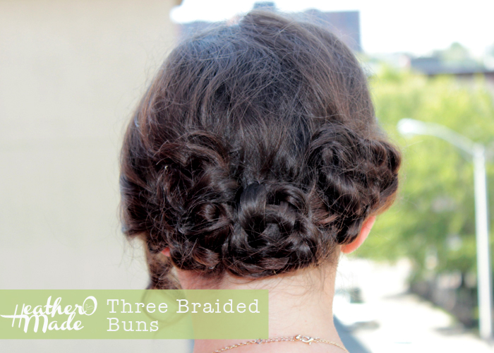 Heather O Made Three Braided Buns