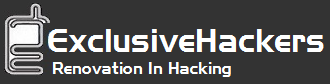 ExclusiveHackers - Renovation In Hacking