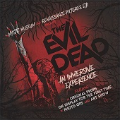 The Mystic Museum Announces 'The Evil Dead' An Immersive Experience As Their Fall 2019 Exhibit