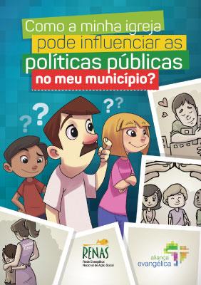 """Cartilha Cidadã """"Como a minha igreja pode influenciar as políticas públicas do meu município?"""""""