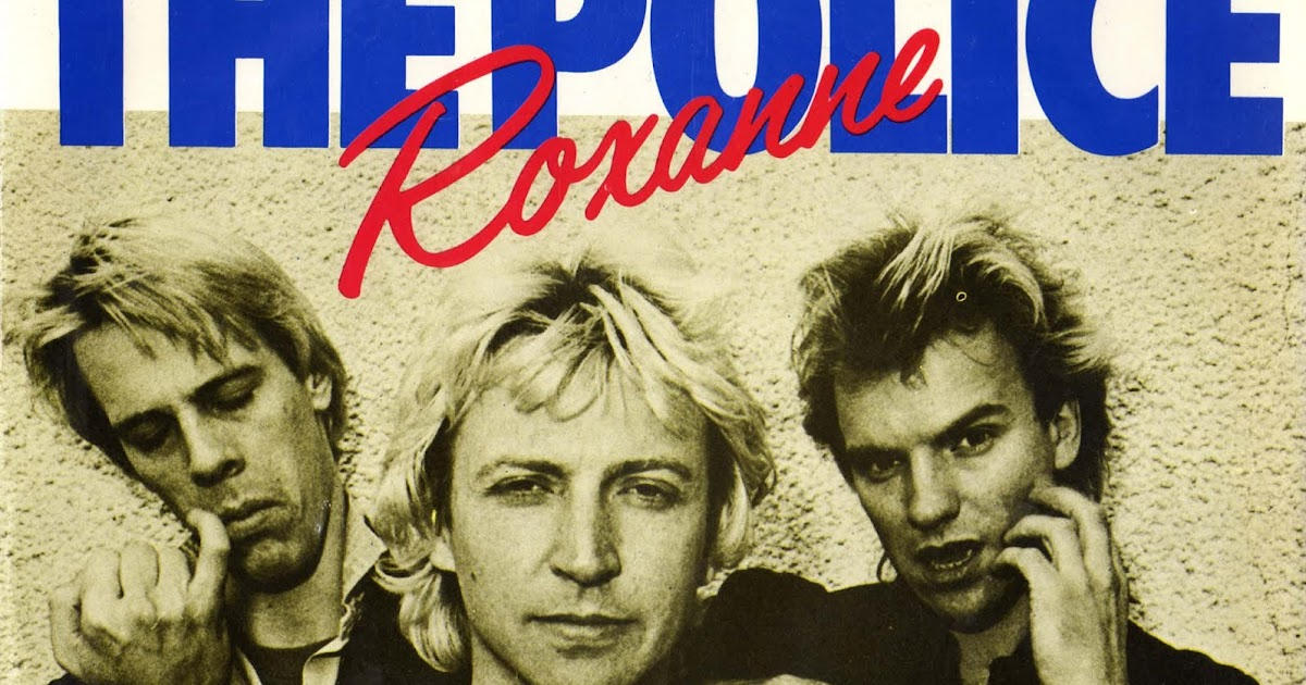 My World Of Music The Police Roxanne