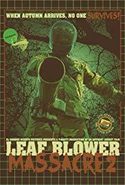 Watch Leaf Blower Massacre 2 Online Free 2017 Putlocker