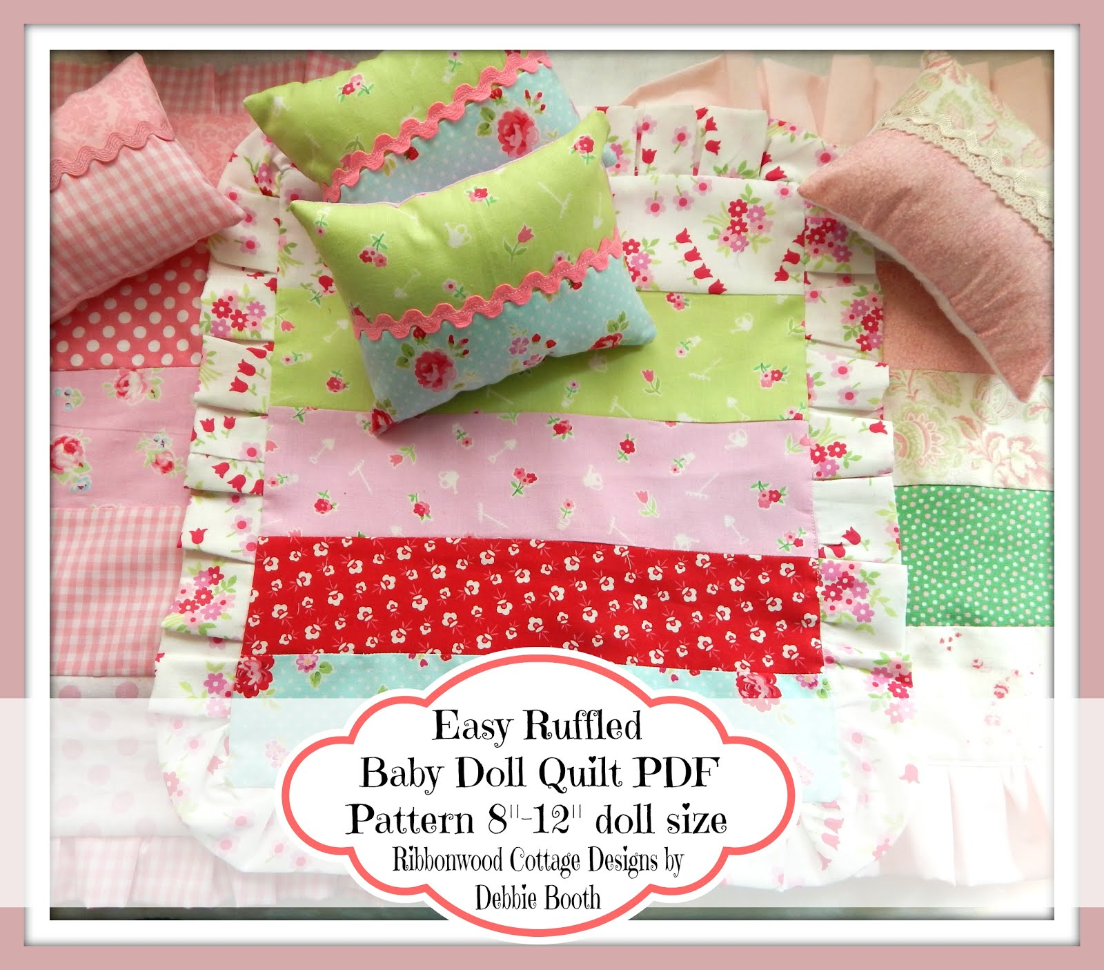Easy Ruffled Baby Doll Quilt PDF Pattern