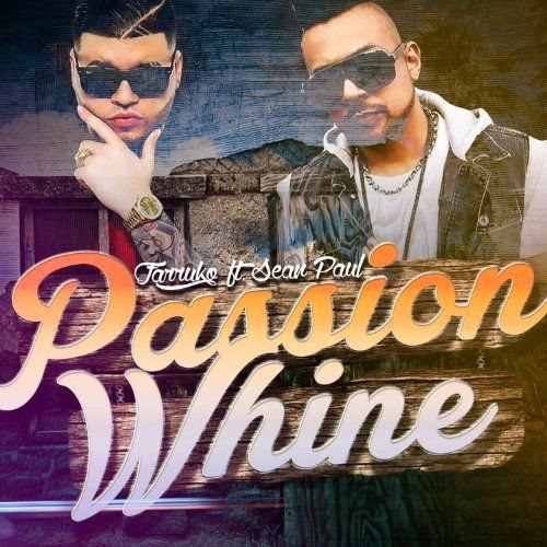 Farruko - Passion Whine (feat. Sean Paul) - Single Cover