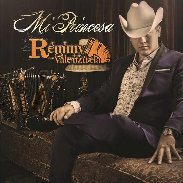 Remmy Valenzuela – Mi Princesa (Álbum)