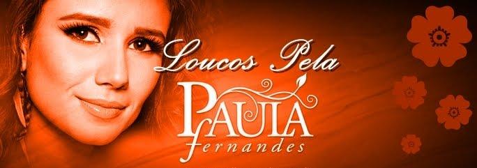 Fã Clube Loucos Pela Paula Fernandes