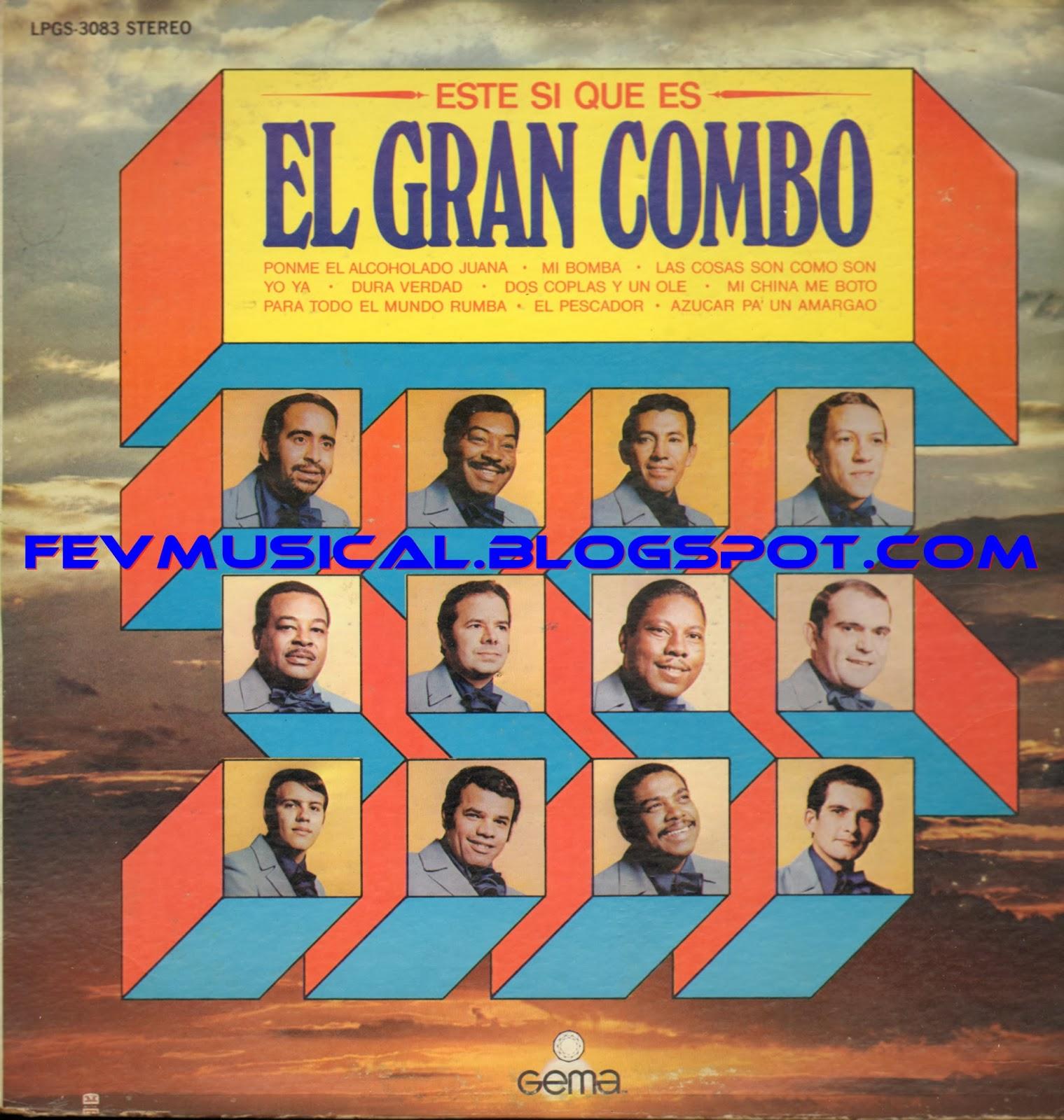 El Gran Combo - Internacional El 15to Aniversario De El Gran Combo De Puerto Rico