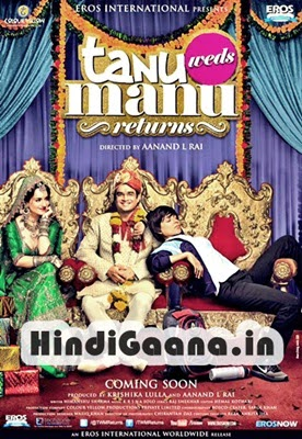 TANU WEDS MANU RETURNS Hindi Film Songs Pk Download Free MP3 2015