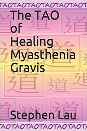 <b>THE TAO OF HEALING MYASTHENIA GRAVIS</b>