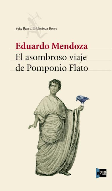 Portada de El asombroso viaje de Pomponio Flato de Eduardo Mendoza