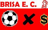 "Especial ""BRISA ESPORTE CLUBE: FUTEBOL X $"""