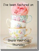 Featured on Share Your Cup Thursday #13