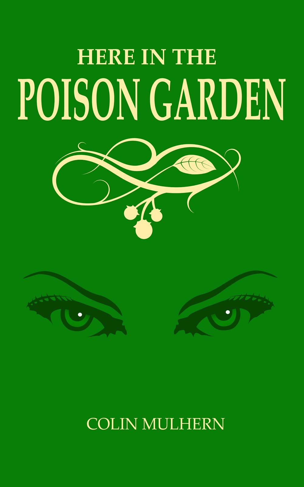 Here in the Poison Garden