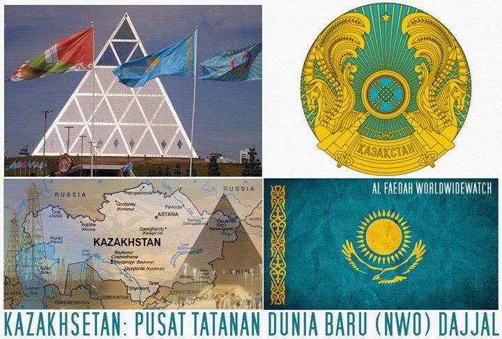 KAZAKHSETAN: PUSAT TATANAN (ORDE) DUNIA BARU DAJJAL