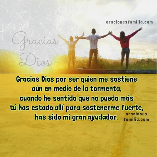 frases de acción de gracias a Dios por protección, cuidado, ayuda en problemas, agradecimiento al Señor, oración corta Dios está conmigo, oraciones familia Mery Bracho